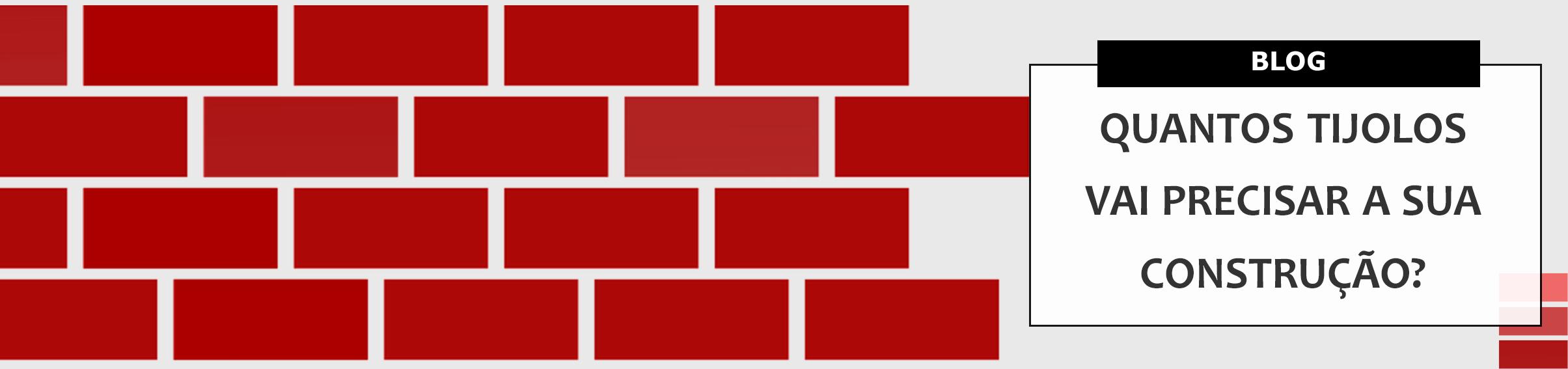 Quantos tijolos você vai gastar na sua construção?